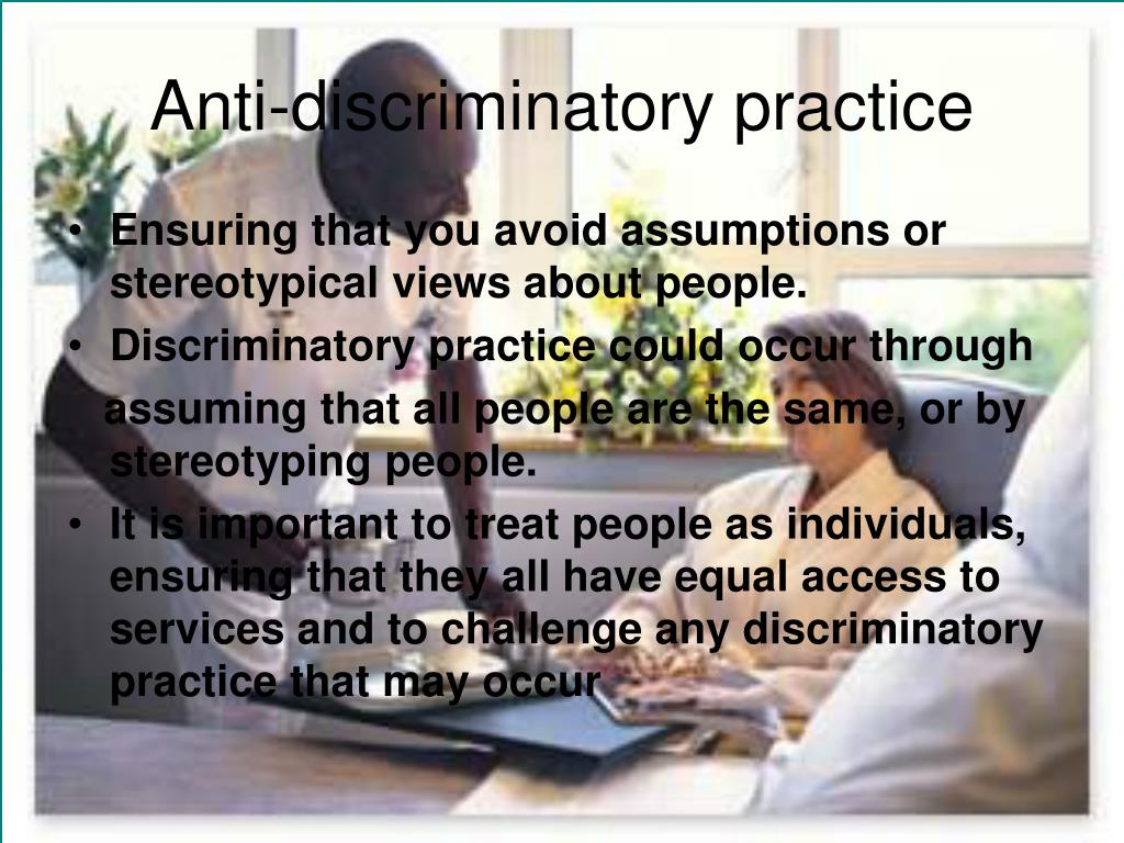 anti discriminatory practice Looking for online definition of anti-discriminatory practice in the medical  dictionary anti-discriminatory practice explanation free what is anti- discriminatory.