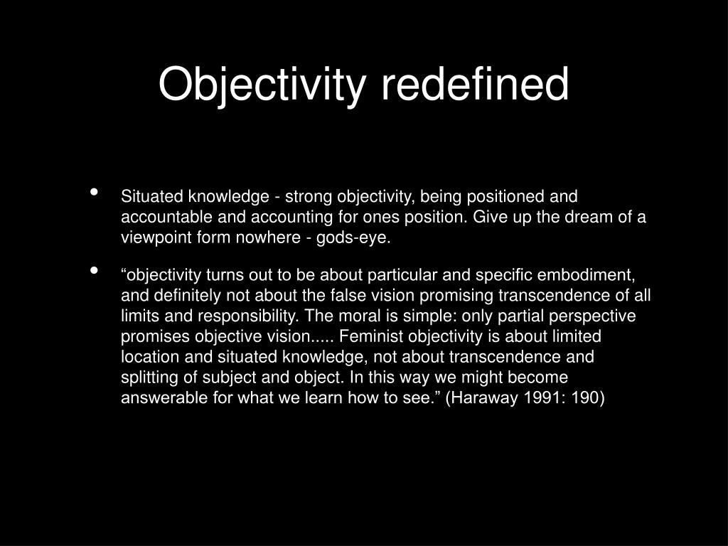 Objectivity redefined