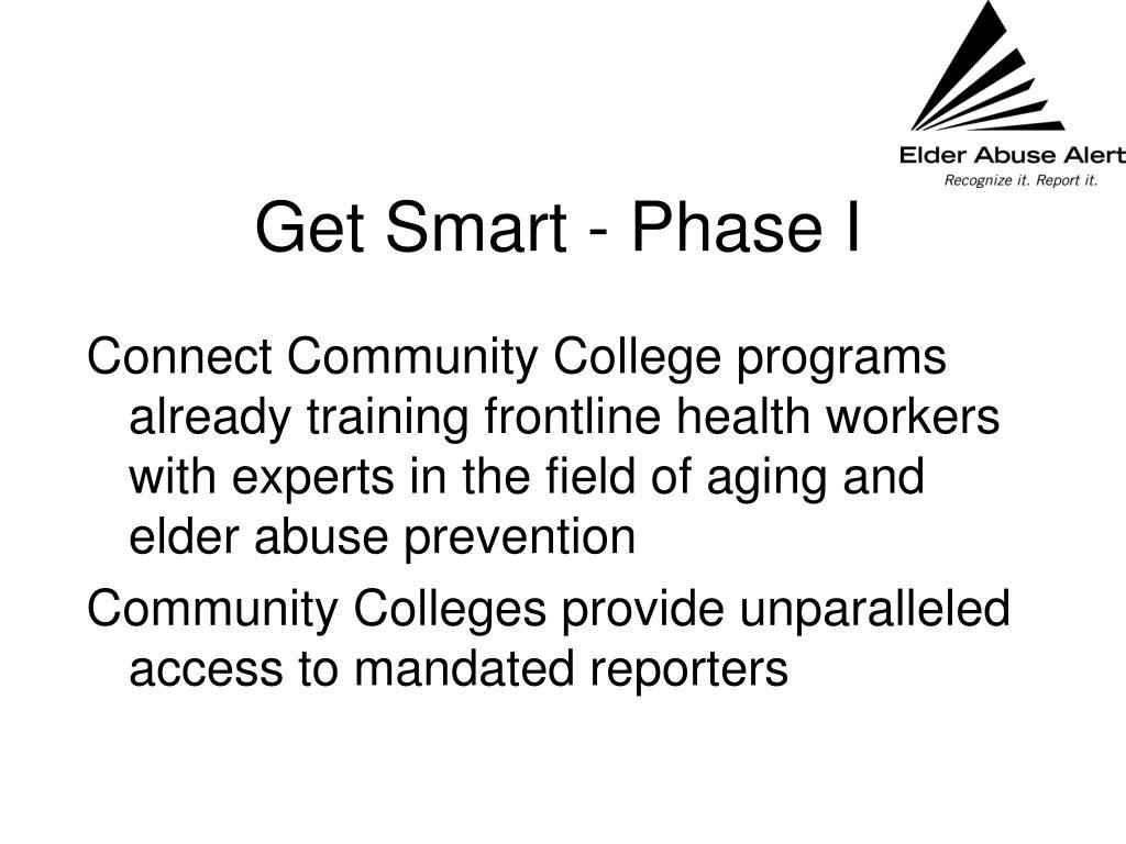 Get Smart - Phase I