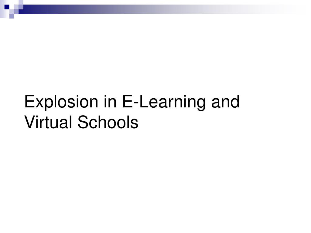 Explosion in E-Learning and Virtual Schools