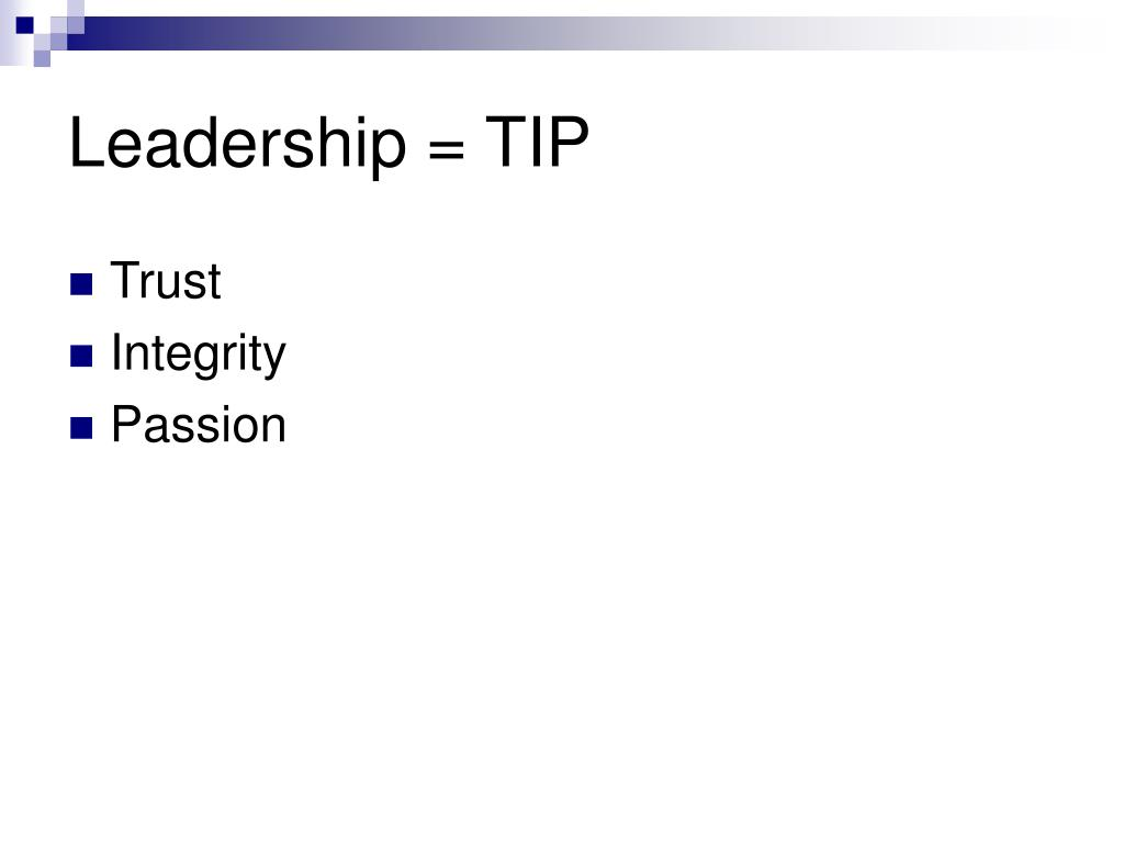 Leadership = TIP