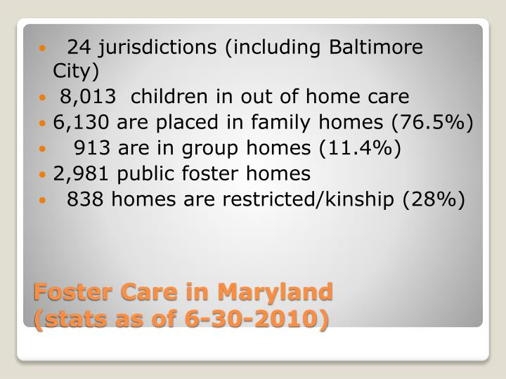Foster care in maryland stats as of 6 30 2010