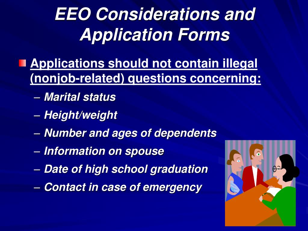 EEO Considerations and Application Forms