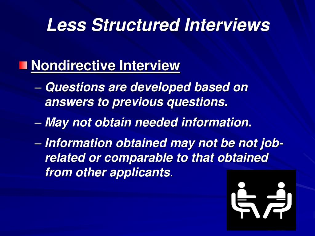 Less Structured Interviews