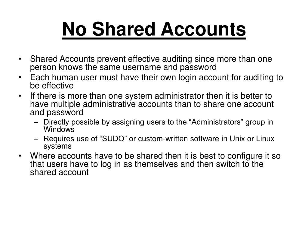 No Shared Accounts