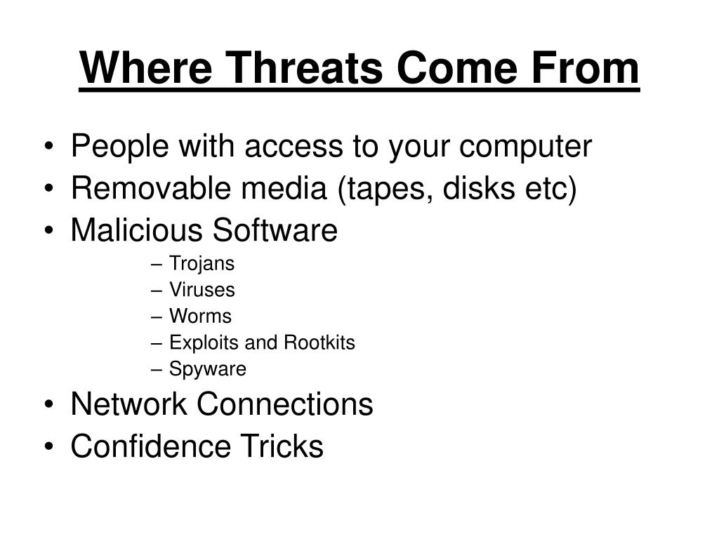 Where Threats Come From