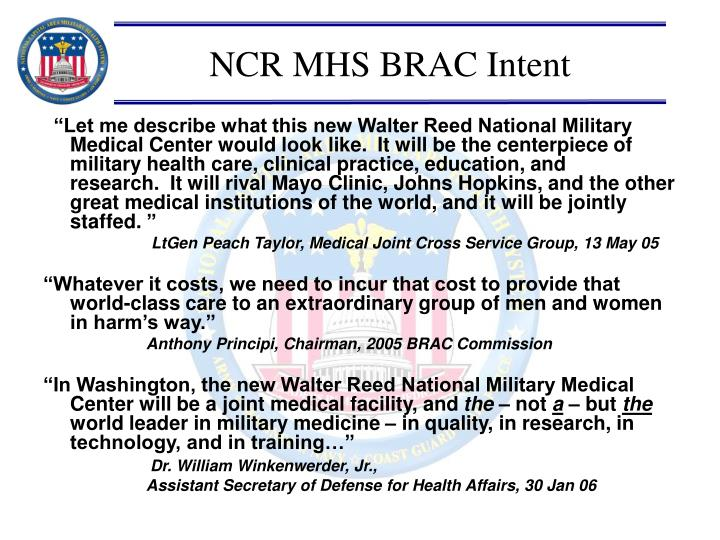 NCR MHS BRAC Intent