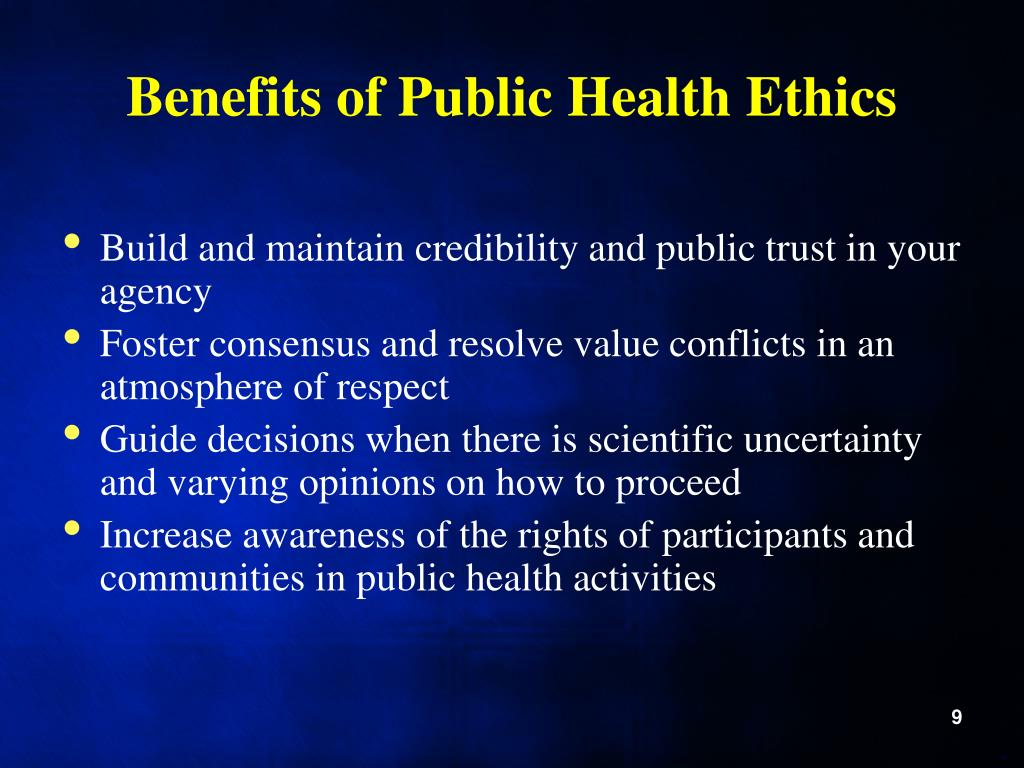 Benefits of Public Health Ethics