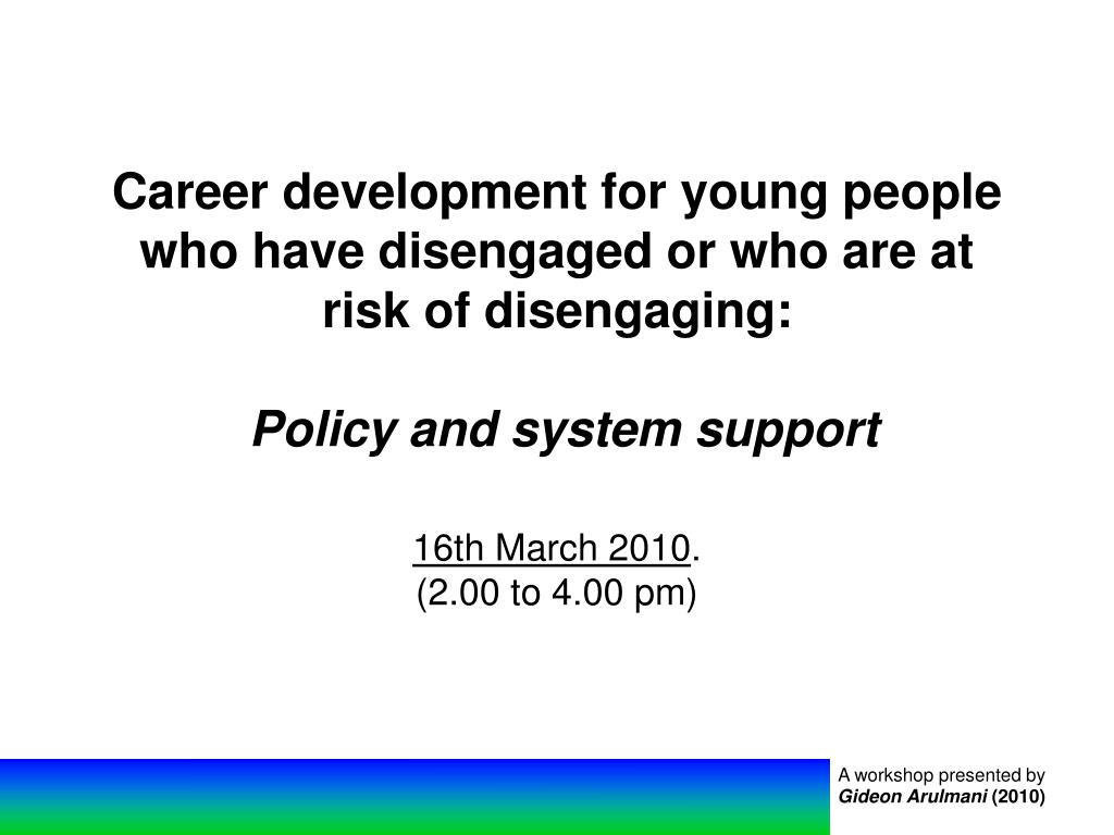 Career development for young people who have disengaged or who are at risk of disengaging: