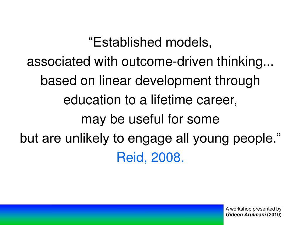 """""""Established models,"""