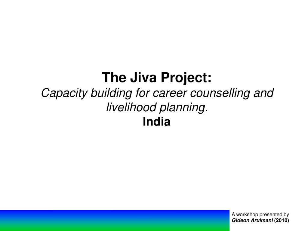 The Jiva Project: