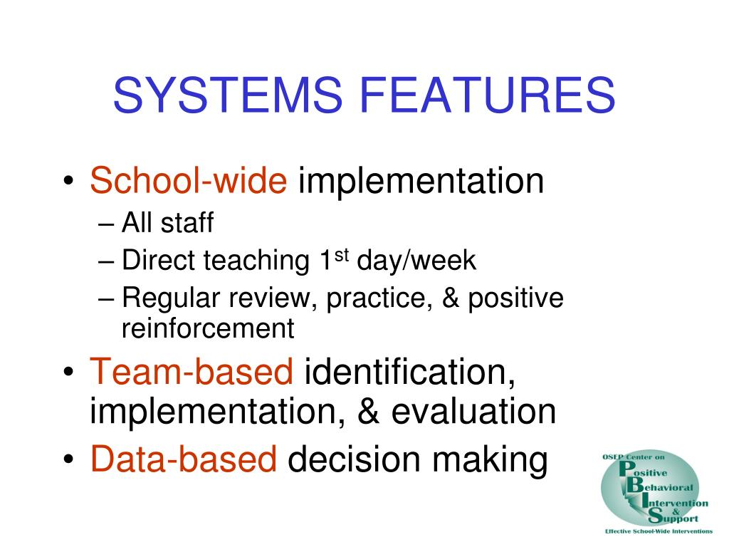 SYSTEMS FEATURES