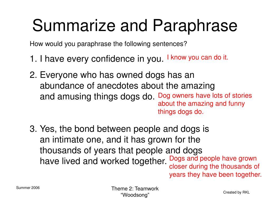 Summarize and Paraphrase