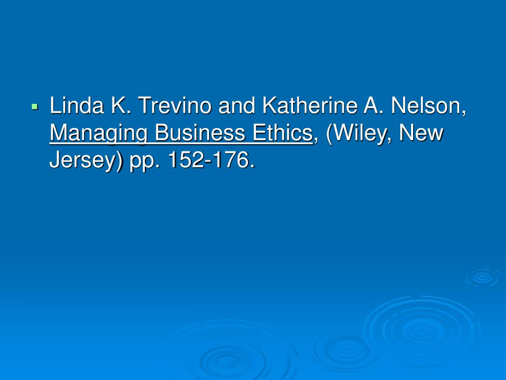 Linda K. Trevino and Katherine A. Nelson,
