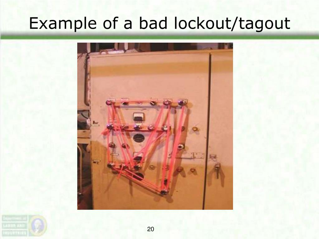Example of a bad lockout/tagout