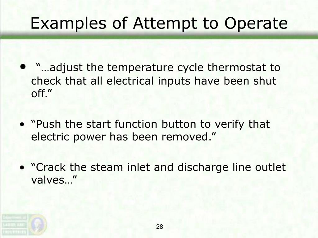 Examples of Attempt to Operate