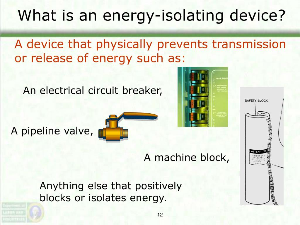 What is an energy-isolating device?