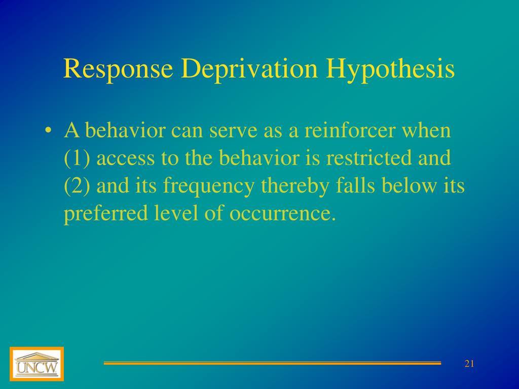 Response Deprivation Hypothesis