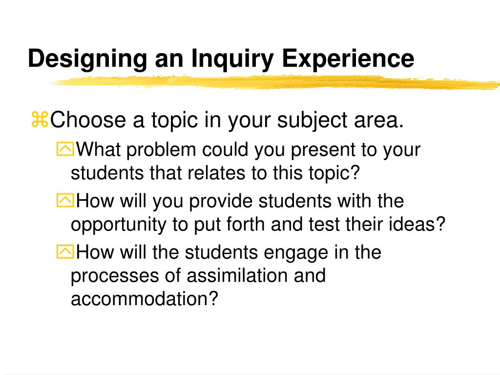 Designing an Inquiry Experience