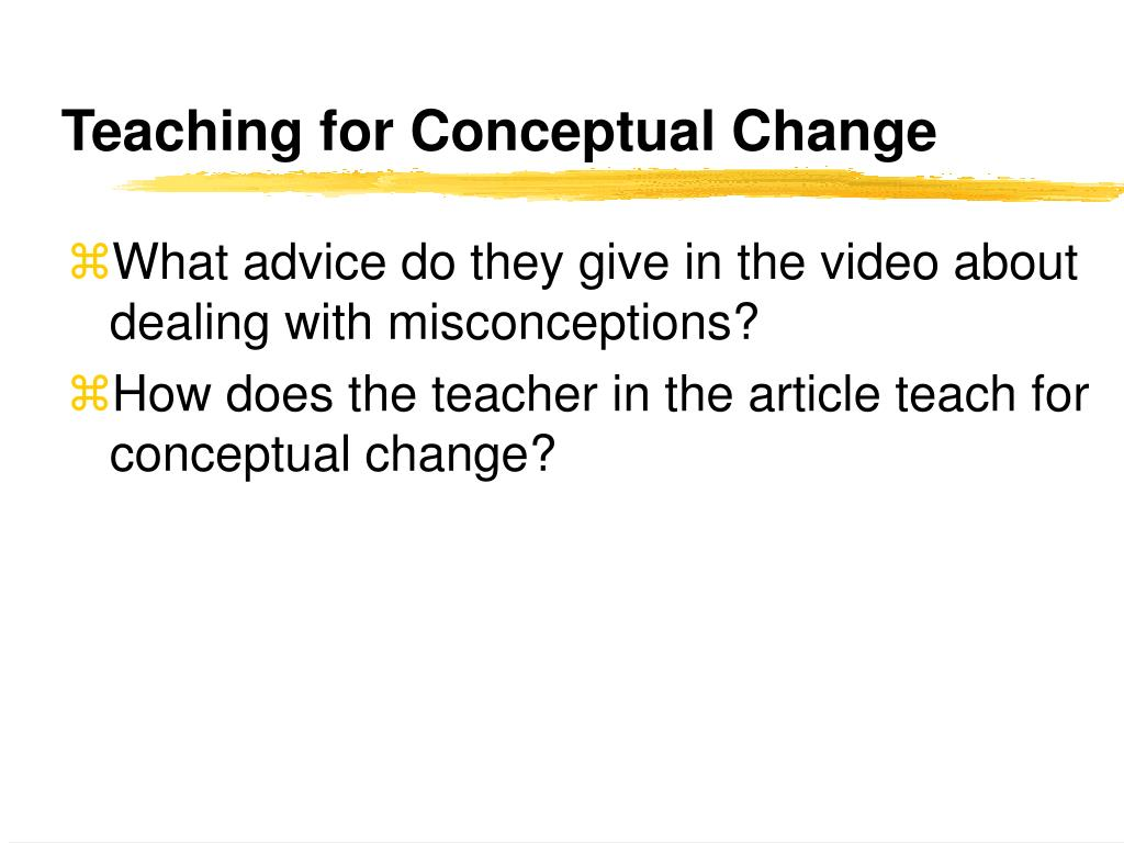 Teaching for Conceptual Change