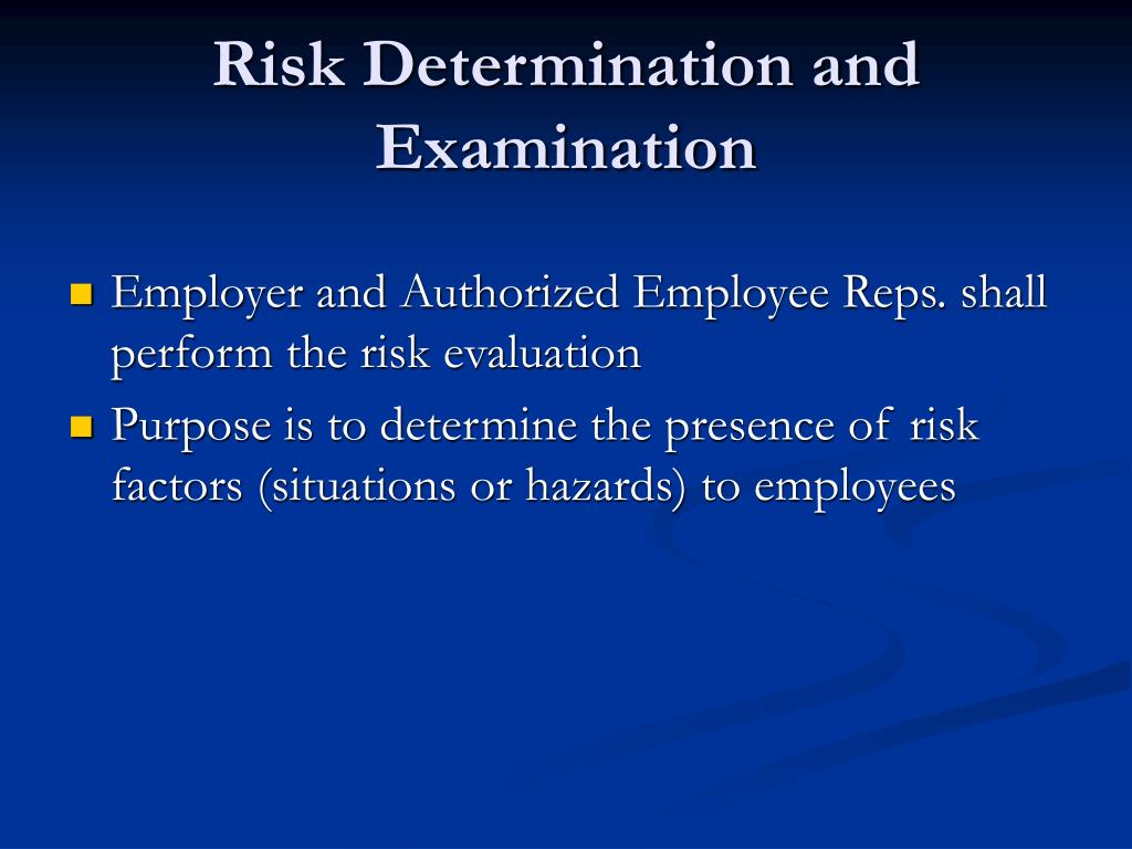 Risk Determination and Examination