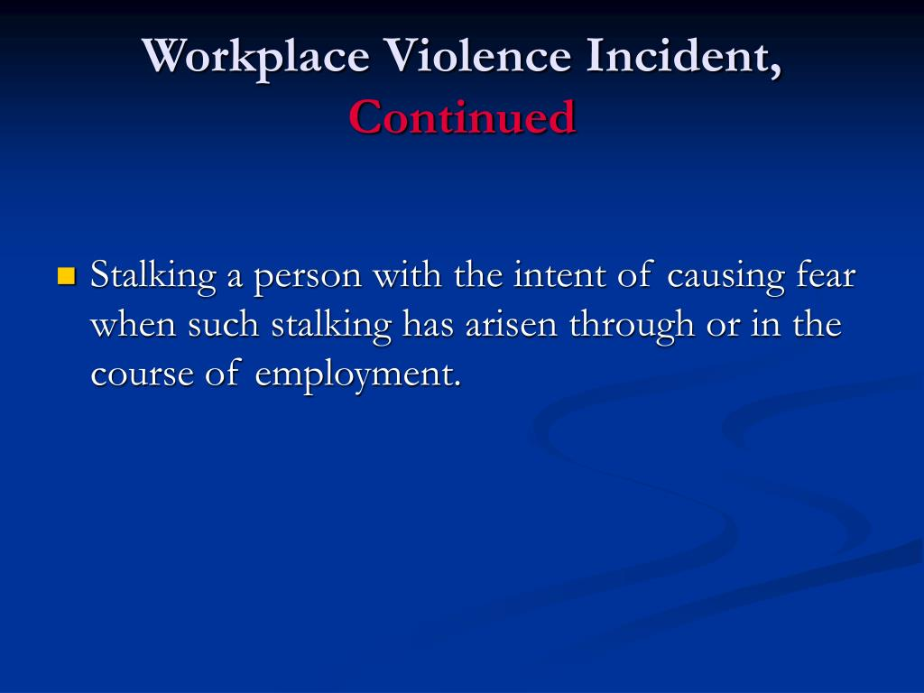 Workplace Violence Incident,