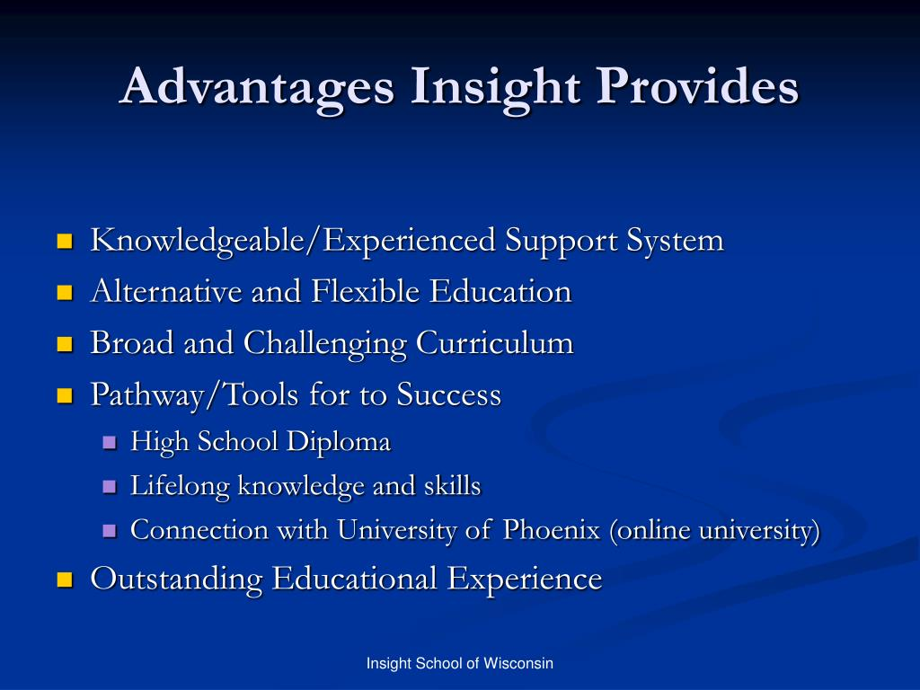 Advantages Insight Provides