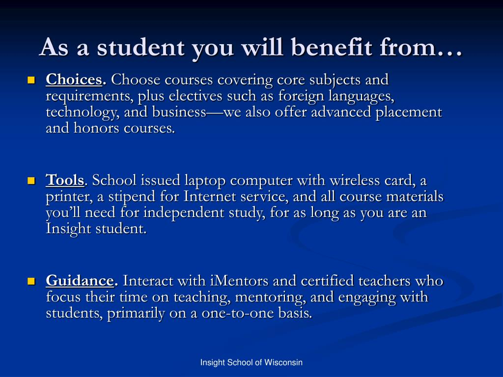 As a student you will benefit from…