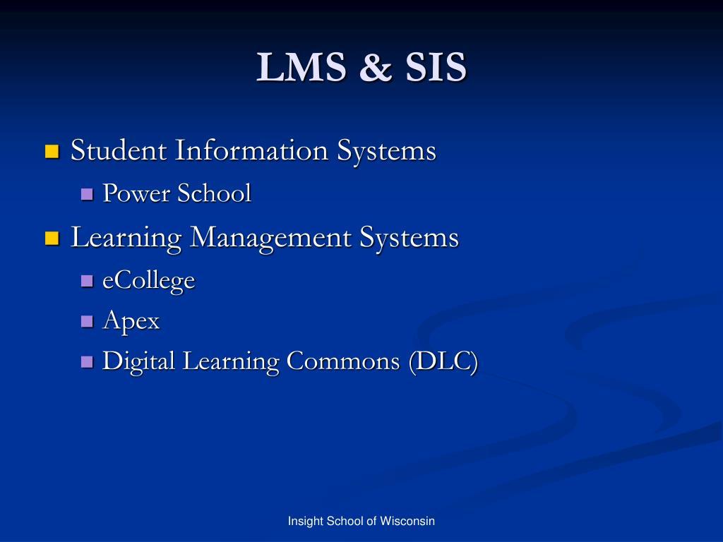 LMS & SIS