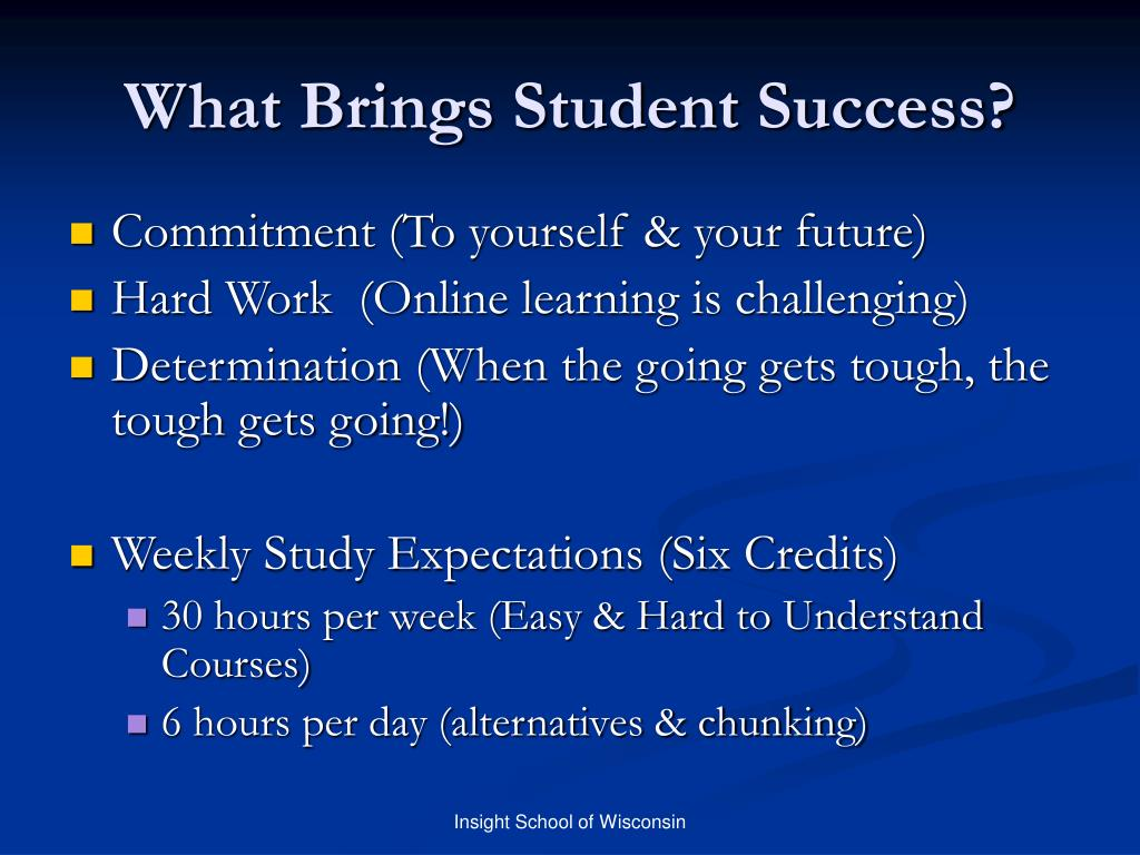 What Brings Student Success?