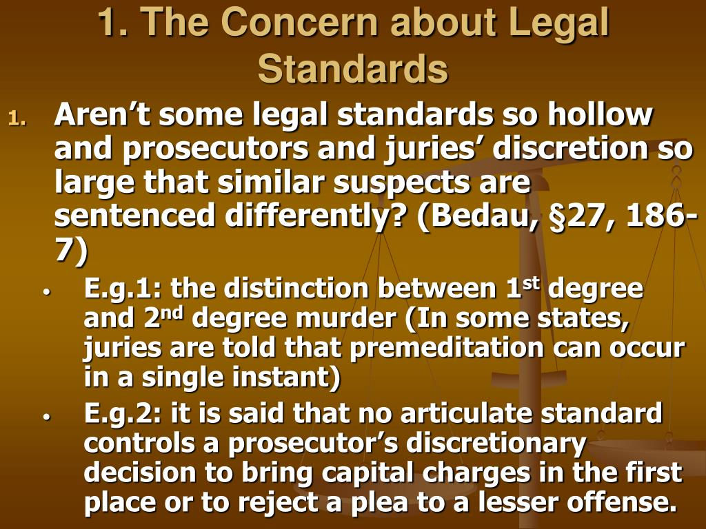 1. The Concern about Legal Standards