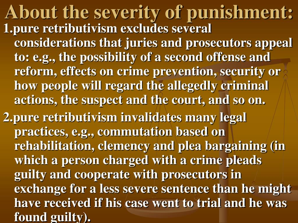 About the severity of punishment: