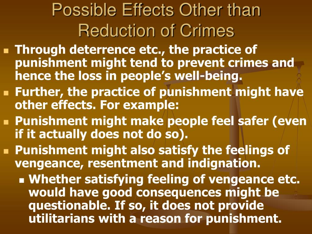 Possible Effects Other than Reduction of Crimes