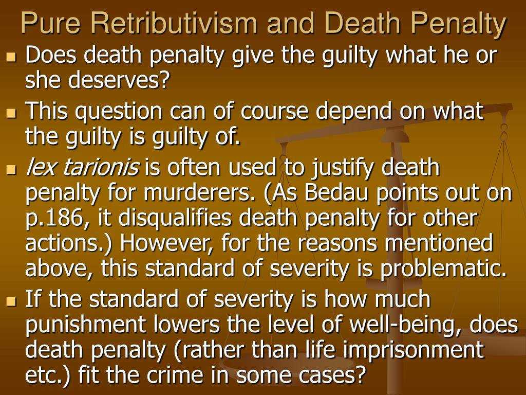 Pure Retributivism and Death Penalty