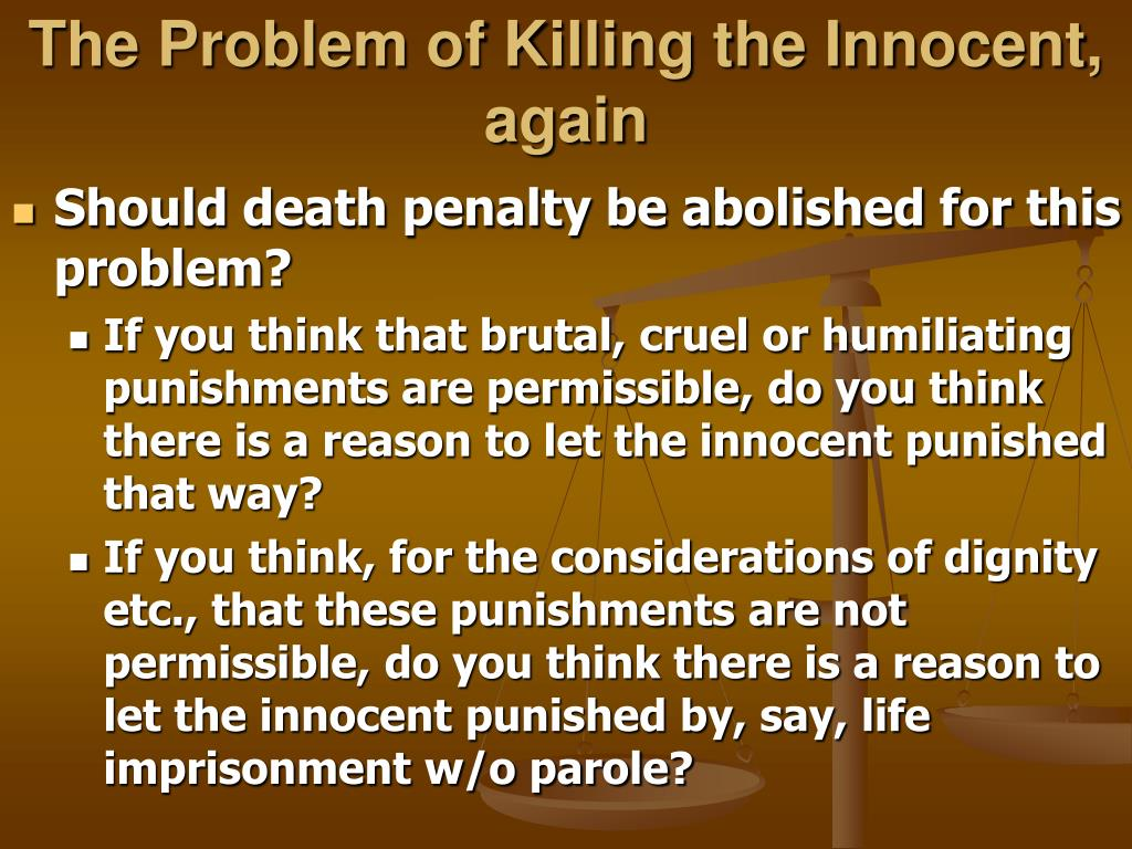 The Problem of Killing the Innocent, again