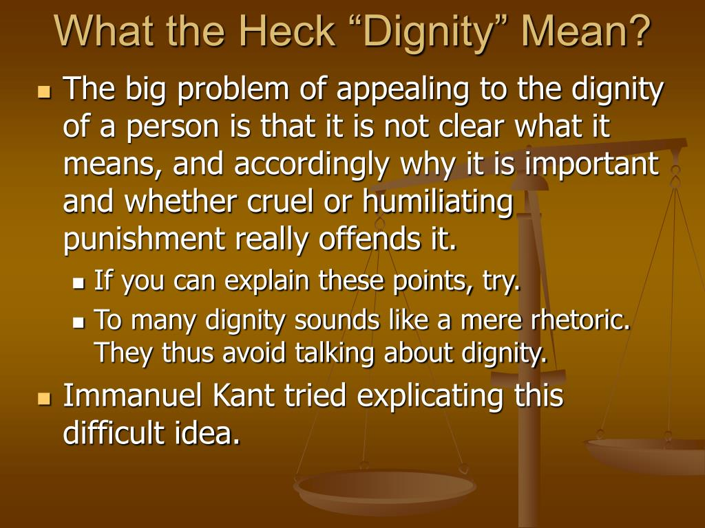 "What the Heck ""Dignity"" Mean?"