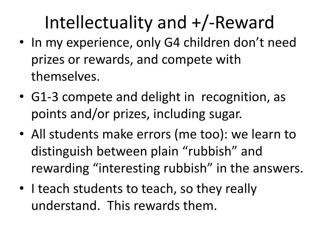 Intellectuality and +/-Reward