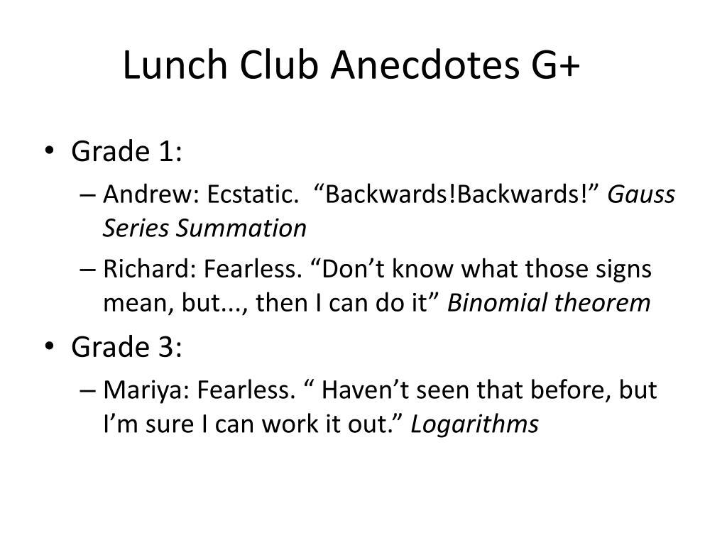 Lunch Club Anecdotes G+
