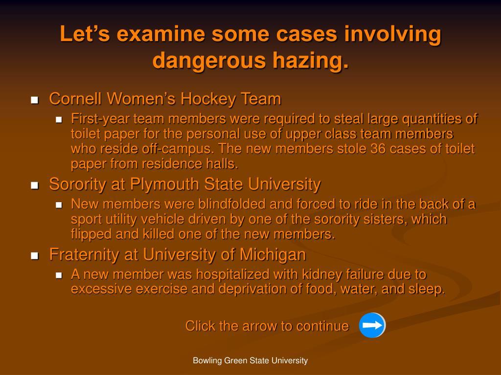 Let's examine some cases involving dangerous hazing.
