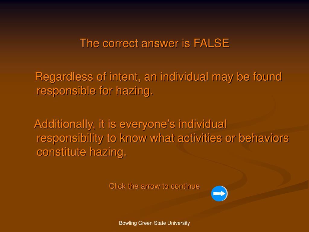 The correct answer is FALSE