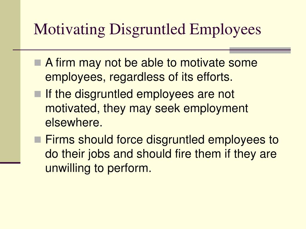 Motivating Disgruntled Employees