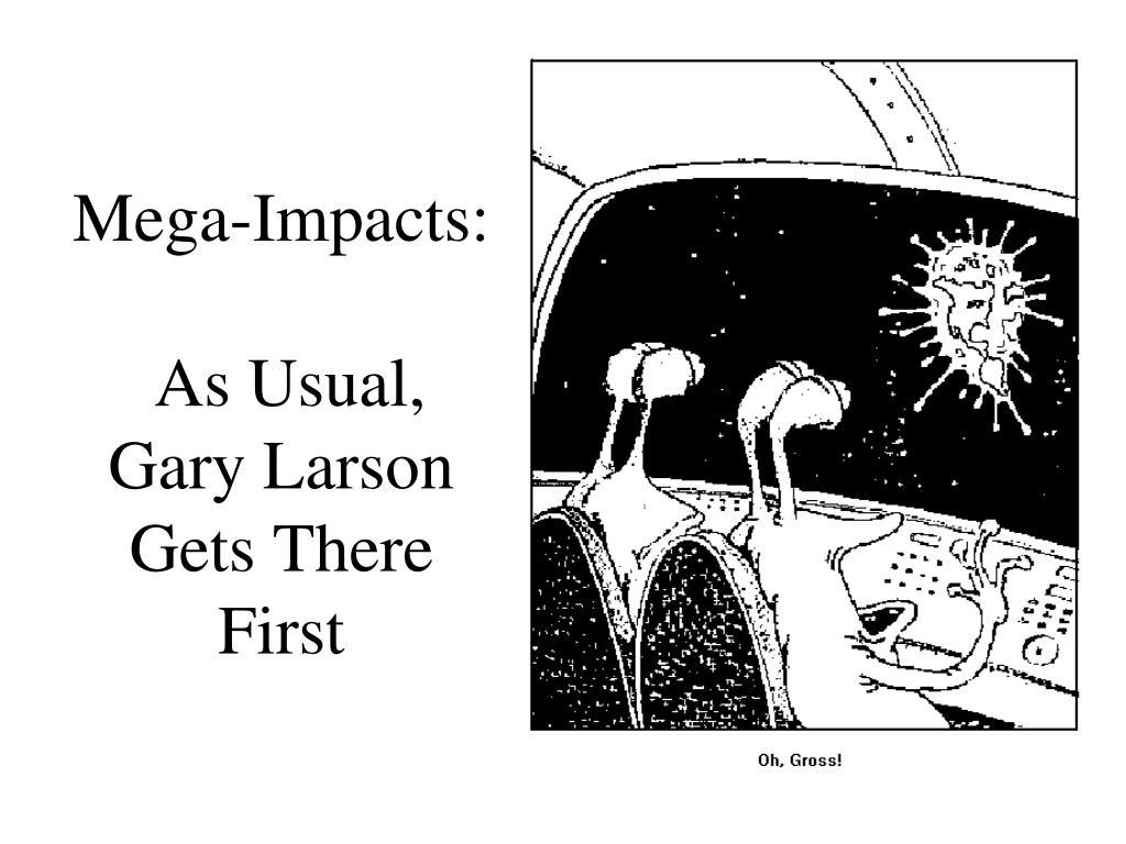 Mega-Impacts: