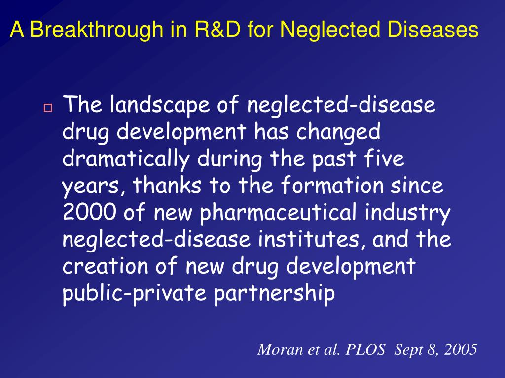 A Breakthrough in R&D for Neglected Diseases
