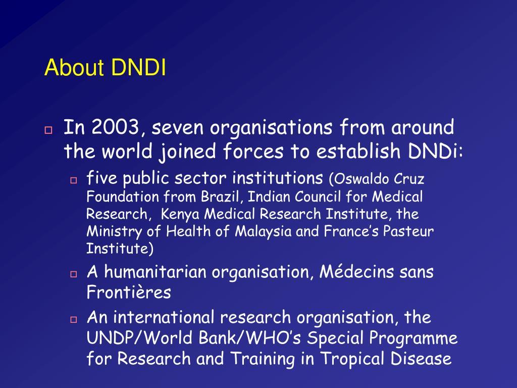 About DNDI