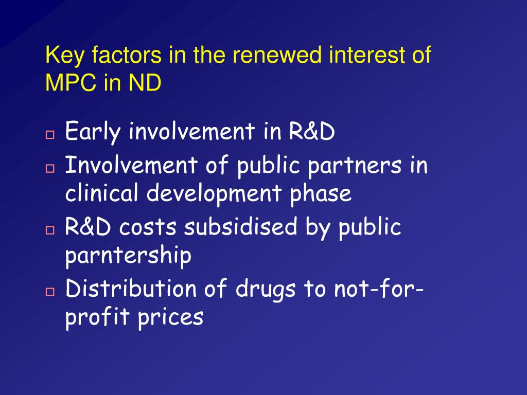 Key factors in the renewed interest of MPC in ND