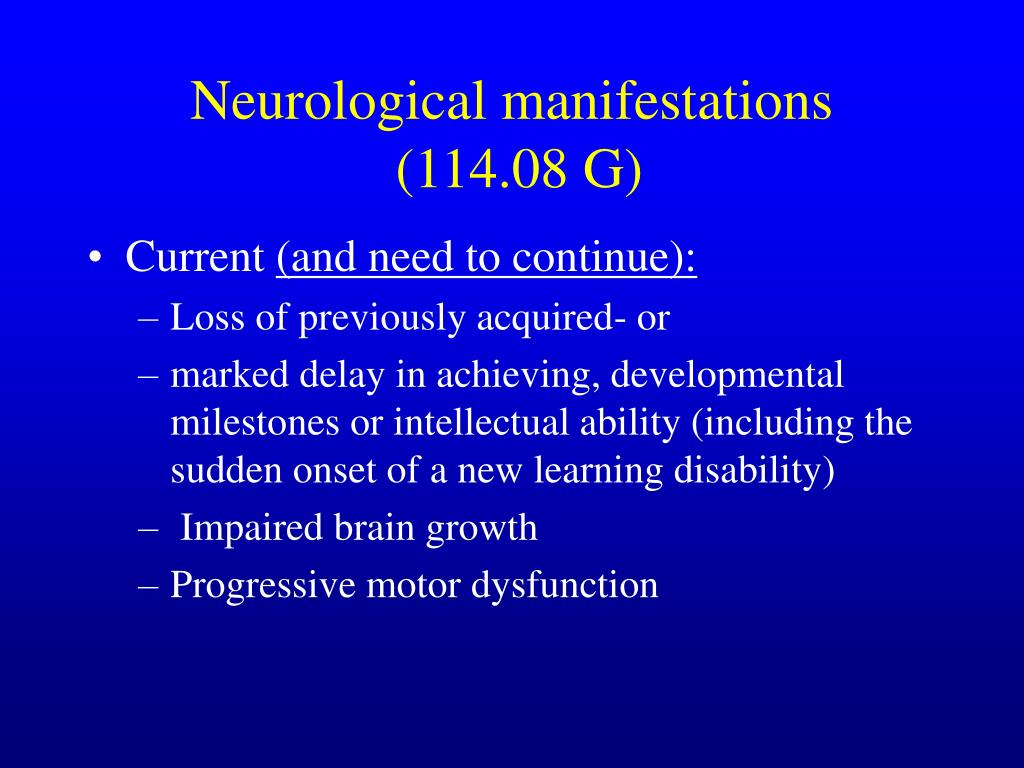 Neurological manifestations