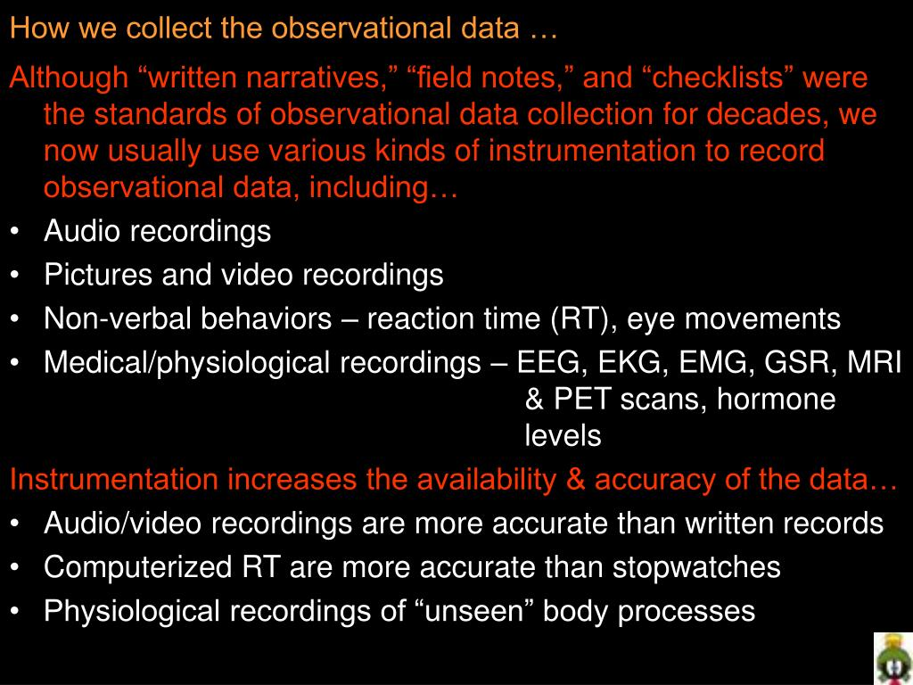 How we collect the observational data …