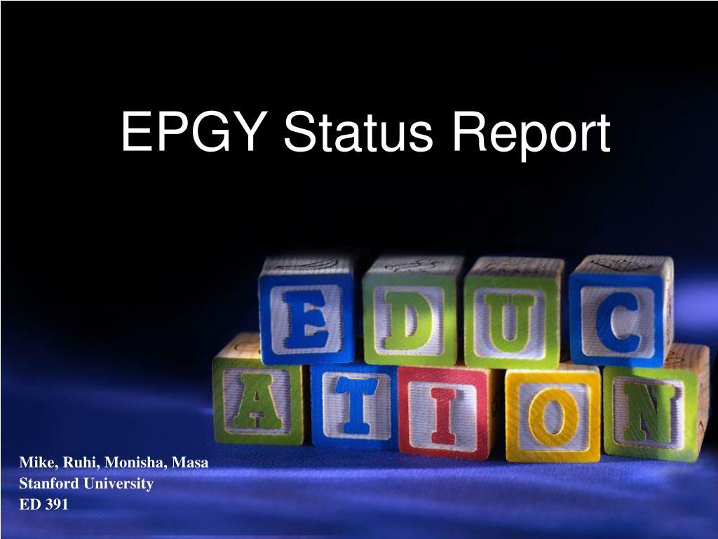 EPGY Status Report