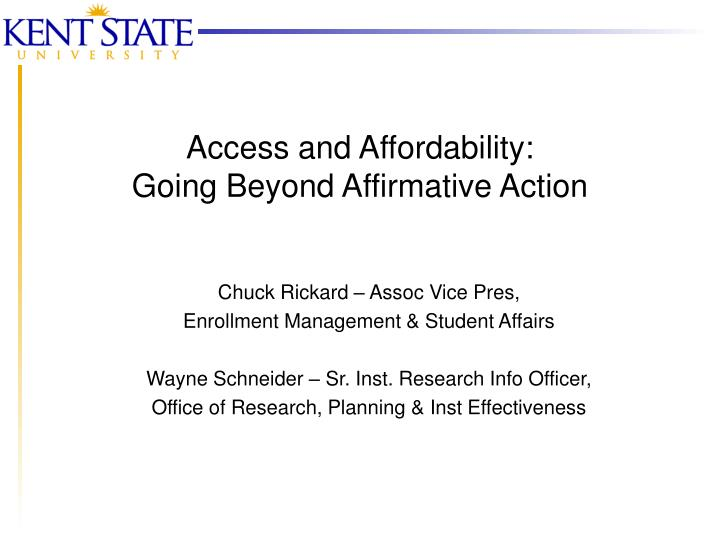 Access and affordability going beyond affirmative action l.jpg