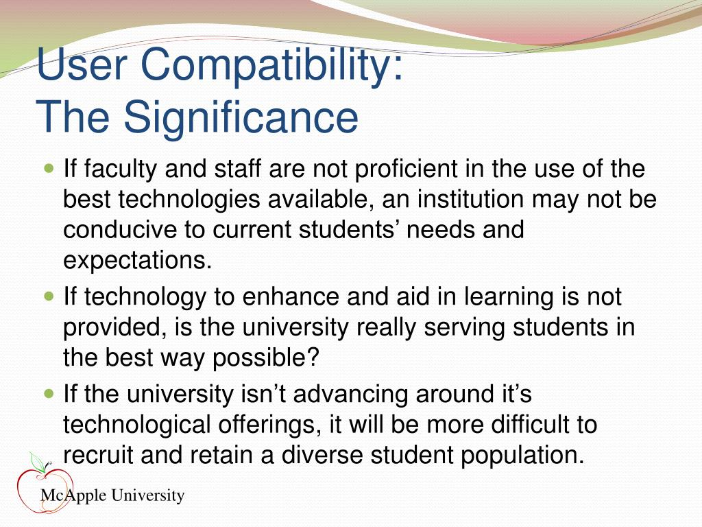 User Compatibility: